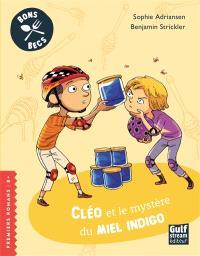 Bons becs, Cléo et le mystère du miel indigo