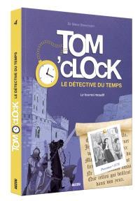 Tom O'Clock : le détective du temps. Volume 4, Le tournoi maudit