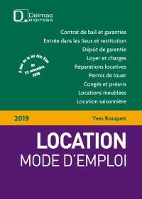 Location, mode d'emploi : 2019 : à jour au 4 mars 2019