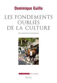 Les fondements oubliés de la culture : une approche écologique
