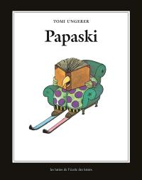 Je m'appelle Papaski et voici mes meilleures histoires à dormir debout