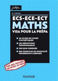 Maths : ECS, ECE, ECT : visa pour la prépa