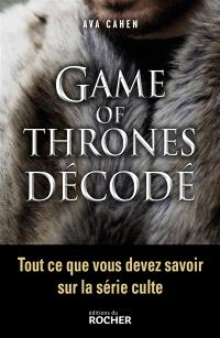 Game of thrones décodé