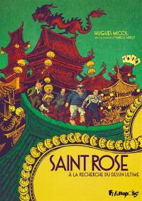 Saint Rose : à la recherche du dessin ultime