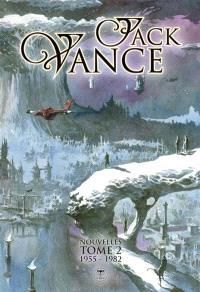 Nouvelles. Volume 2, 1955-1982