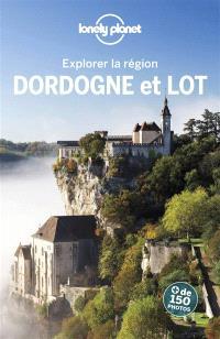 Dordogne et Lot : explorer la région