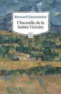 L'incendie de la Sainte-Victoire
