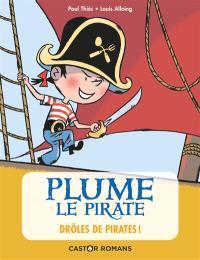 Plume le pirate, Drôles de pirates !