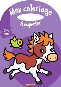 Mon coloriage à emporter : 2-4 ans : poney