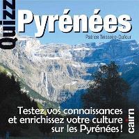 Quizz Pyrénées : testez vos connaissances et enrichissez votre culture sur les Pyrénées !