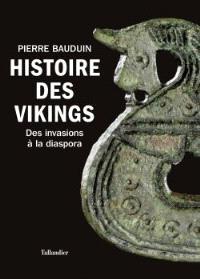 Histoire des Vikings : des invasions à la diaspora