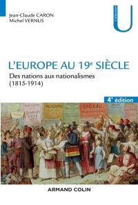 L'Europe au 19e siècle : des nations aux nationalismes (1815-1914)