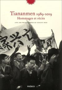 Tiananmen 1989-2019 : hommages et récits