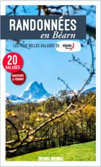 Randonnées en Béarn : les plus belles balades de Béarn, Pyrénées