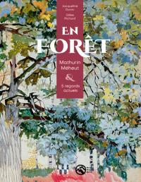 En forêt : Mathurin Méheut & des regards contemporains