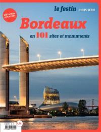 Festin (Le), hors série, Bordeaux en 101 sites et monuments