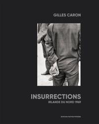 Insurrections : Irlande du Nord 1969