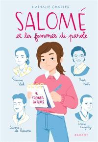 Salomé et les femmes de parole. Volume 1, Trouver sa place