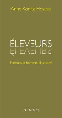 Eleveurs : femmes et hommes de cheval