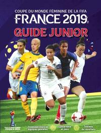 France 2019, coupe du monde féminine de la Fifa : guide junior