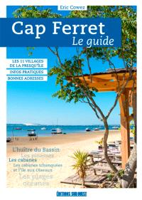 Cap Ferret : le guide