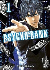 Psycho bank. Volume 1