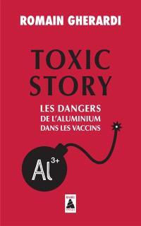 Toxic story : les dangers de l'aluminium dans les vaccins : document