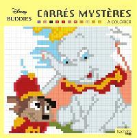 Disney buddies : carrés mystères à colorier
