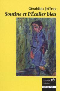 Soutine et L'écolier bleu : fiction