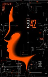 Agence 42. Volume 2, Predict