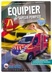 Connaissances élémentaires pour acquérir les compétences d'équipier de sapeur-pompier : secours d'urgence aux personnes