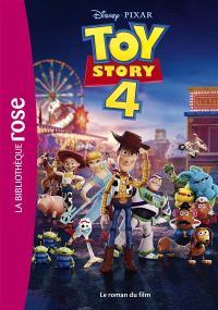 Toy story 4 : le roman du film