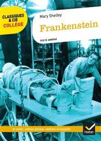Frankenstein (1818) : texte abrégé