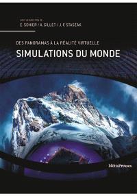 Simulations du monde : panoramas, parcs à thème et autres dispositifs immersifs