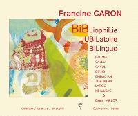 Bibliophilie jubilatoire bilingue