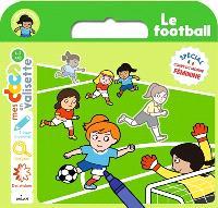 Le football : spécial coupe du monde féminine