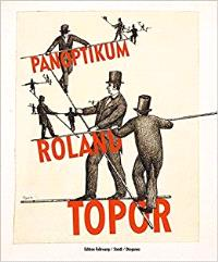 ROLAND TOPOR PANOPTIKUM /ALLEMAND