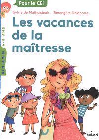 La maîtresse. Volume 4, Les vacances de la maîtresse