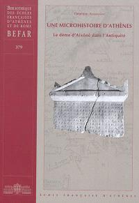 Une microhistoire d'Athènes : le dème d'Aixônè dans l'Antiquité