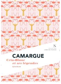 Camargue : Crin-Blanc et ses légendes