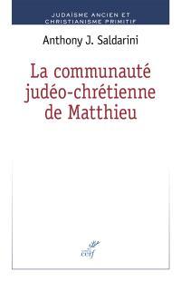 La communauté judéo-chrétienne de Matthieu