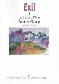 Exil & Les saisons d'Anne : poèmes & images
