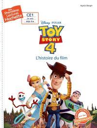 Toy story 4 : l'histoire du film
