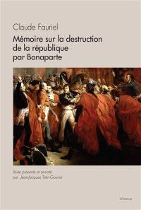 Mémoire sur la destruction de la République par Bonaparte
