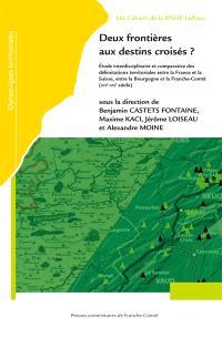 Deux frontières aux destins croisés ? : étude interdisciplinaire et comparative des délimitations territoriales entre la France et la Suisse, entre la Bourgogne et la Franche-Comté (XIVe siècle-XXIe siècle)