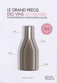 Le grand précis des vins au naturel : du biologique au sans sulfites ajoutés