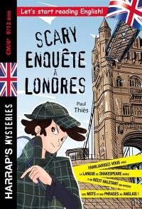 Scary enquête à Londres