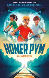 Homer Pym. Volume 1, Homer Pym et le garçon du film