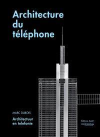 Architecture du téléphone = Architectuur en telefonie