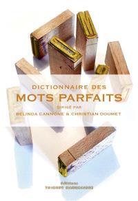 Dictionnaire des mots parfaits
